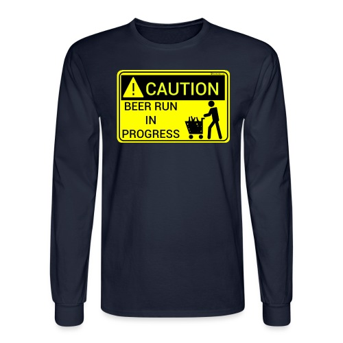 Caution Beer Run In Progress - Men's Long Sleeve T-Shirt