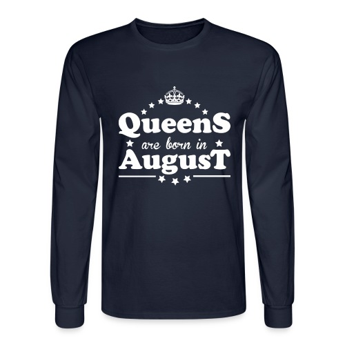 Queens are born in August - Men's Long Sleeve T-Shirt