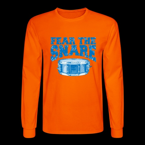 FEAR THE SNARE - Men's Long Sleeve T-Shirt