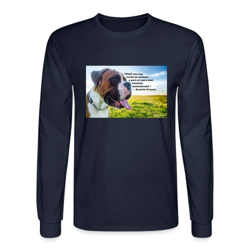 Until one has loved an animal - Men's Long Sleeve T-Shirt