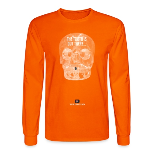 The Tooth is Out There! - Men's Long Sleeve T-Shirt