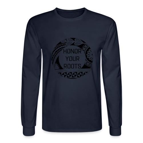 Honor Your Roots (Black) - Men's Long Sleeve T-Shirt