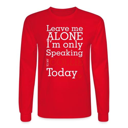 Leave Me Alone - Men's Long Sleeve T-Shirt