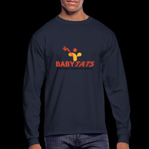 BABY TATS - TATTOOS FOR INFANTS! - Men's Long Sleeve T-Shirt