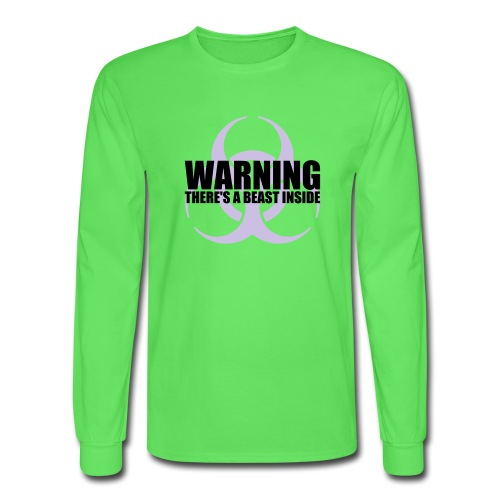 Warning...There's a Beast Inside - Men's Long Sleeve T-Shirt
