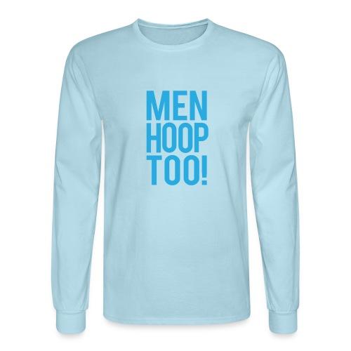 Blue - Men Hoop Too! - Men's Long Sleeve T-Shirt