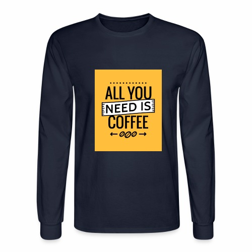 Quotes 008 - Men's Long Sleeve T-Shirt