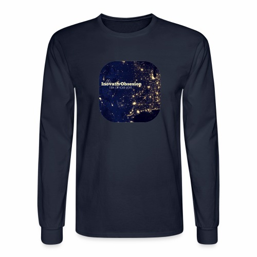 "InovativObsesion ""TURN ON YOU LIGHT"" Apparel - Men's Long Sleeve T-Shirt"