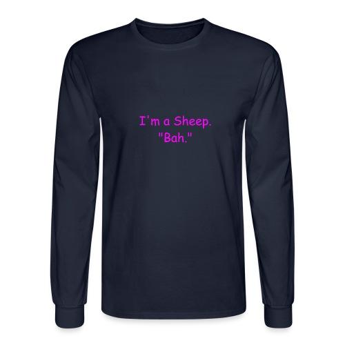 I'm a Sheep. Bah. - Men's Long Sleeve T-Shirt