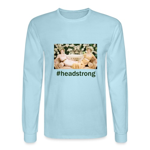 #headstrong Patron Only - Men's Long Sleeve T-Shirt