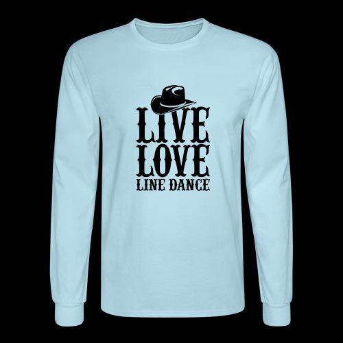 Live Love Line Dancing - Men's Long Sleeve T-Shirt