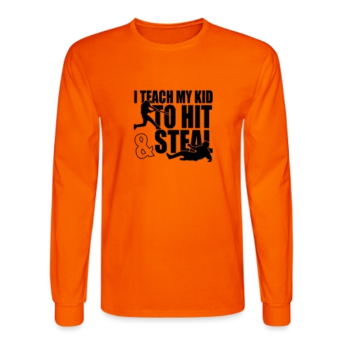 I Teach My Kid to Hit and Steal Baseball - Men's Long Sleeve T-Shirt