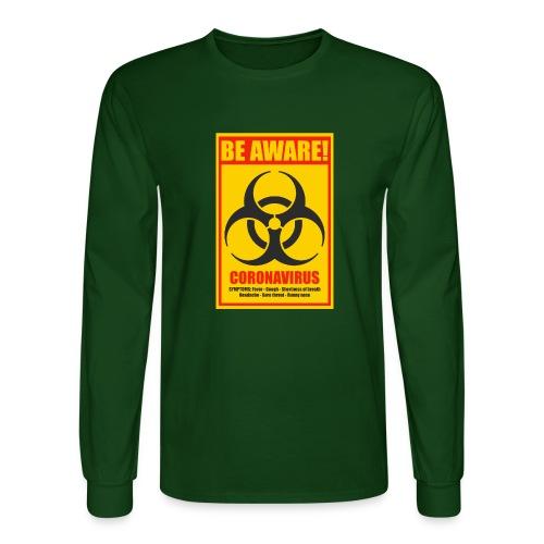 Be aware! Coronavirus biohazard warning sign - Men's Long Sleeve T-Shirt