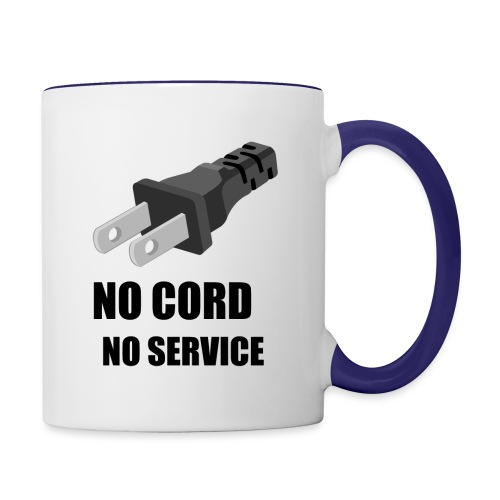 No Cord, No Service - Contrast Coffee Mug