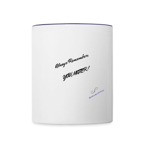 You Matter Wear & Accessories - Contrast Coffee Mug