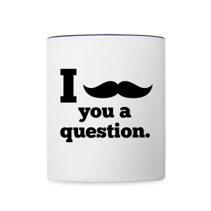 Moustashe Question - Contrast Coffee Mug