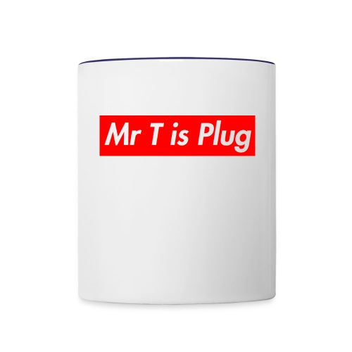 Mr T is supreme Plug - Contrast Coffee Mug