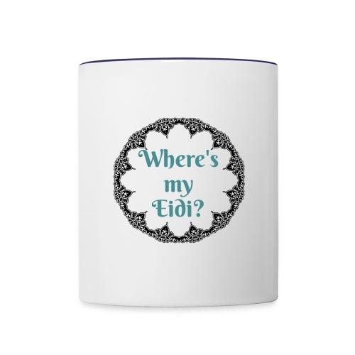 Where's my Eidi - Contrast Coffee Mug