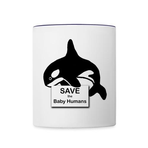 Save the Baby Humans - Contrast Coffee Mug