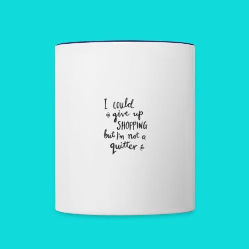 No quitter - Contrast Coffee Mug