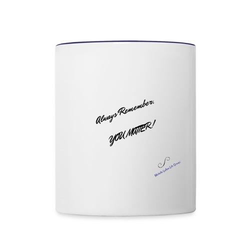 You Matter Wear & Accessories - Contrast Coffee Mug
