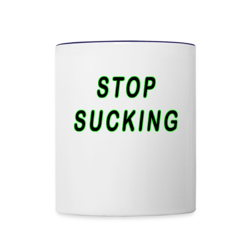 STOP SUCKING - Contrast Coffee Mug
