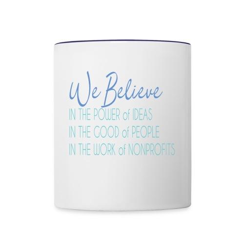 We Believe - Contrast Coffee Mug
