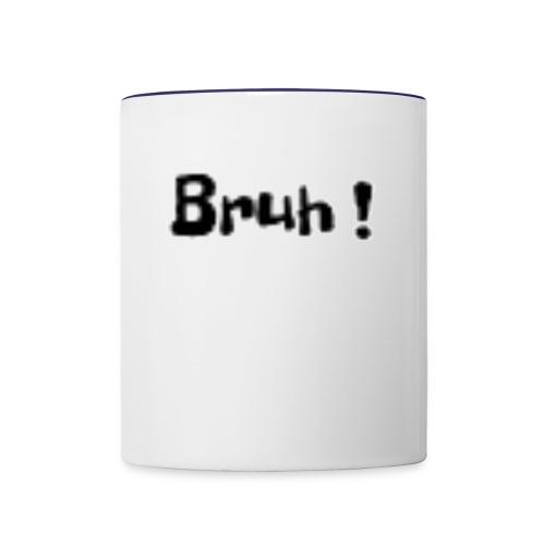 Bruh ! - Contrast Coffee Mug