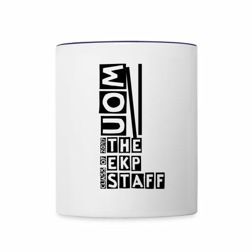 the ekp staff class of 2017 - Contrast Coffee Mug