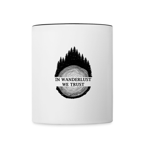 In Wanderlust We Trust - Contrast Coffee Mug