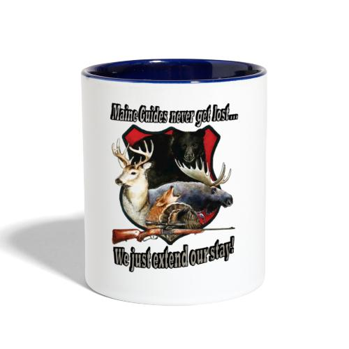 Maine Guides never get lost - Contrast Coffee Mug