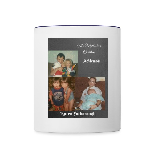 The Motherless Children - Contrast Coffee Mug