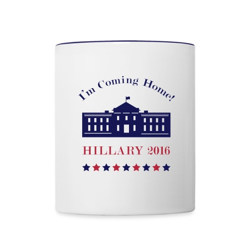 Hillary - I'm Coming Home - Contrast Coffee Mug