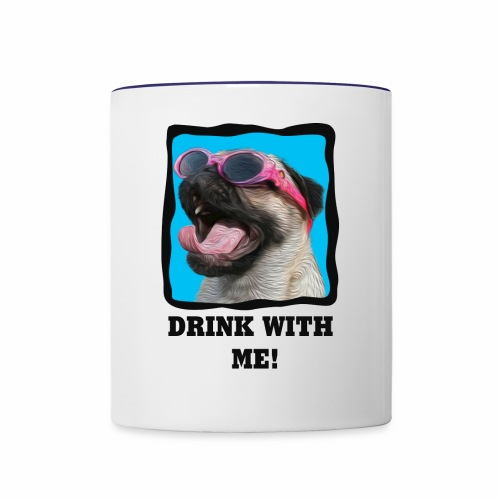 Pug - Drink With Me! - Contrast Coffee Mug