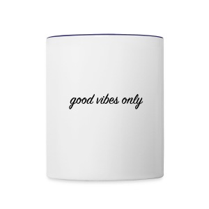 Good Vibes Only - Contrast Coffee Mug