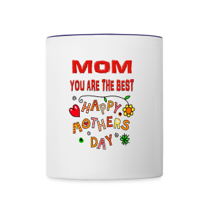 happy mother's day best gift - Contrast Coffee Mug