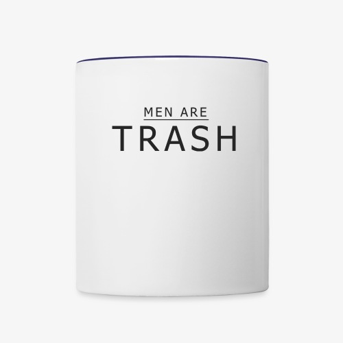 MEN ARE TRASH - Contrast Coffee Mug