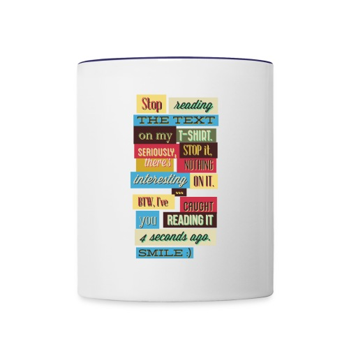 Interesting text - Contrast Coffee Mug
