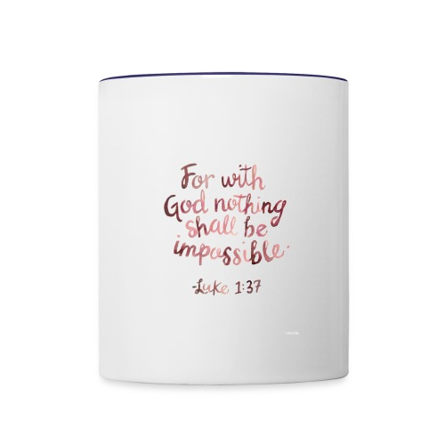 Luke 1:37 - Contrast Coffee Mug
