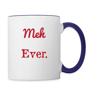 meh parents ever logo Product - Contrast Coffee Mug