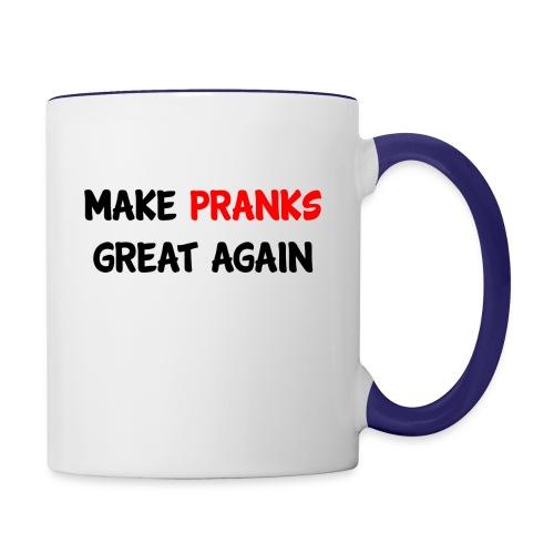 Make Pranks Great Again - Contrast Coffee Mug