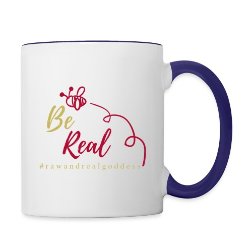 Be Real with Raw & Real Goddess - Contrast Coffee Mug