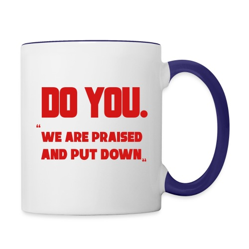 Do You - Contrast Coffee Mug