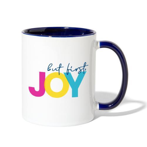 But First, Joy - Contrast Coffee Mug