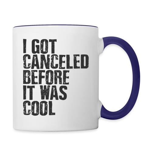 TShirt Canceled Before - Contrast Coffee Mug