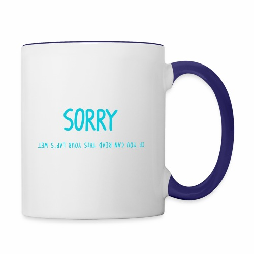 Sorry - Contrast Coffee Mug