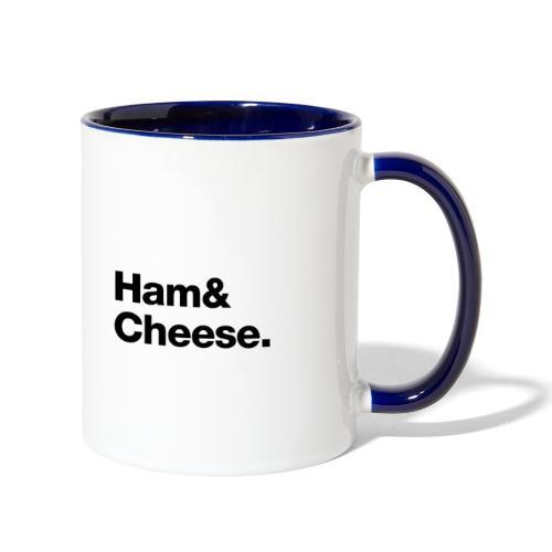 Ham & Cheese. - Contrast Coffee Mug