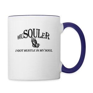 HUSOULER | I GOT HUSTLE IN MY SOUL - Contrast Coffee Mug
