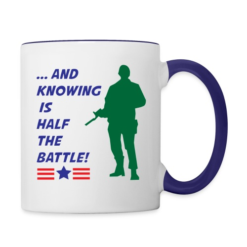 Knowing is Half the Battle - Contrast Coffee Mug