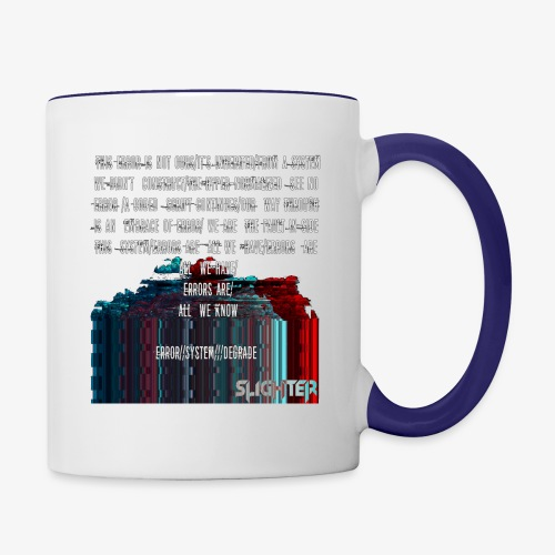 ERROR Lyrics - Contrast Coffee Mug